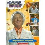 Mr. Magorium's Wonder Emporium: Pob Movie Storybook