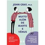 Muito Além de Marte e Vênus - 1ª Ed.