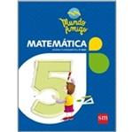 Mundo Amigo Matematica 5 Ano - 1 Ed - Sm