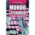 Mundo Literário e Relações Socioculturais