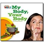 My Body, Your Body - Level 1 - Big Book - British