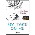 My Take On me (a-ha)