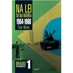 Na Lei ou na Marra 1964-1968 - Benvira