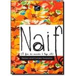 Naif: o Fim do Mundo é Logo Ali
