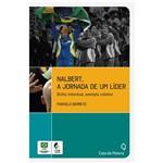Nalbert, a Jornada de um Líder: Brilho Individual, Exemplo Coletivo