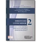 Não Vender Avulso - Direito do Consumidor: Defesa do Consumidor em Juízo e Sanções Administrativas - Vol.2 -