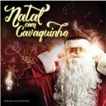 Natal com Cavaquinho