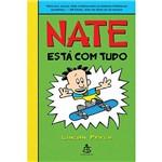 Nate Está com Tudo
