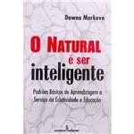 Natural e Ser Inteligente, o