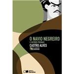 Navio Negreiro e Outros Poemas, o - Classicos - Saraiva