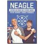 Neagle Vivendo um Sonho Nos Estados Unidos