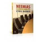 Neemias e a Dinâmica da Liderança Eficaz