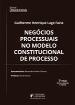 Negócios Processuais no Modelo Constitucional de Processo (2019)
