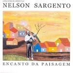 Nelson Sargento - Encanto da Paisagem