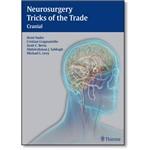 Neurosurgery Tricks Of The Trade: Cranial