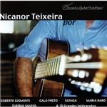 Nicanor Teixeira por 28 Grandes Intérpretes