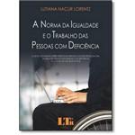 Norma da Igualdade e o Trabalho das Pessoas com Deficiência, a