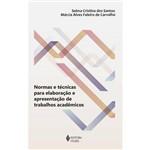 Normas e Técnicas para Elaboração e Apresentação de Trabalhos Acadêmicos