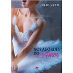 Nos Acordes do Amor - 2ª Ed. 2016