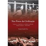 Nos Poros da Civilização: Leprosos e Leprólogos na Cidade Confinada