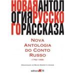 Nova Antologia do Conto Russo - Editora 34