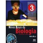 Novas Bases da Biologia - Vol 3