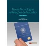 Novas Tecnologias e Relações de Trabalho : Reflexões