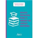 Novos Desafios para o Ensino da Língua Materna