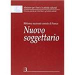 Nuovo Soggettario. Guida Al Sistema Italiano Di Indicizzazione Per Soggetto. Prototipo Del Thesaurus