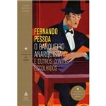O Banqueiro Anarquista e Outros Contos Escolhidos - 1ª Ed.