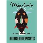 O Bebedor de Horizontes - 1ª Ed.