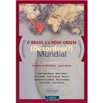 O Brasil e a Nova Ordem (Desordem?) Mundial