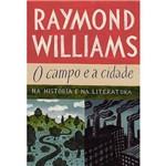 O Campo e a Cidade: na História e na Literatura