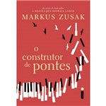 O Construtor de Pontes - 1ª Ed.