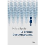 O Crime Descompensa 1ª Ed.