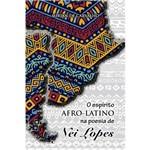 O Espírito Afro-latino na Poesia de Nei Lopes