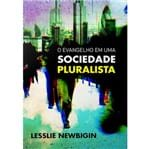 O Evangelho em uma Sociedade Pluralista