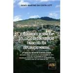 O Fechamento de Mina e a Utilização da Contribuição Financeira por Exploração Mineral