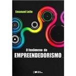O Fenômeno do Empreendedorismo 1ª Ed.