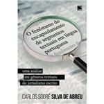 O Fenômeno do Encapsulamento de Segmentos Textuais em Língua Portuguesa - uma Análise em