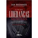 O Fim das Lideranças Mundiais--1ª Ed.