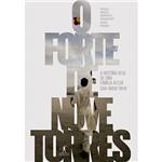 O Forte das Nove Torres 1ª Ed