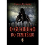 O Guardião do Cemitério - 1ª Ed.