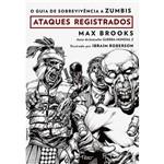 O Guia de Sobrevivência a Zumbis: Ataques Registrados