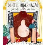 O Hotel Hibernação