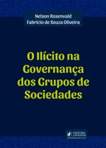 O Ilícito na Governança dos Grupos de Sociedades (2019)