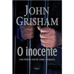O Inocente: Crime e Injustiça em uma Cidade Pequena