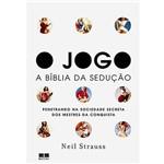 O Jogo: a Bíblia da Sedução