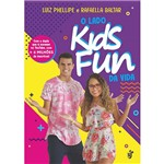 O Lado Kids Fun da Vida - 1ª Ed.