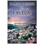 O Lado Oculto da Favela
